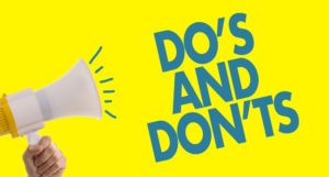 """""""DO'S AND DON'TS"""" with a loudspeaker besides on yellow background."""